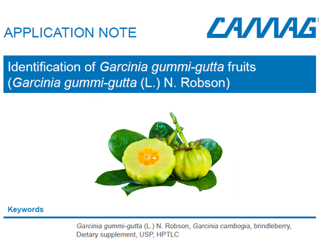 New CAMAG HPTLC application for the  Identification of Garcinia gummi-gutta fruits (Garcinia gummi-g