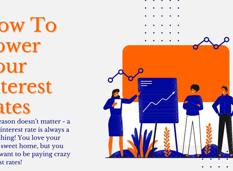 How to Lower Your Interest Rates