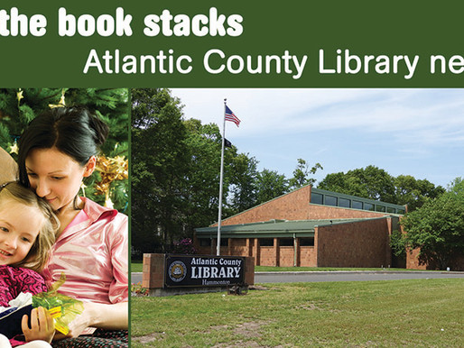 In the book stacks: Atlantic County Library news