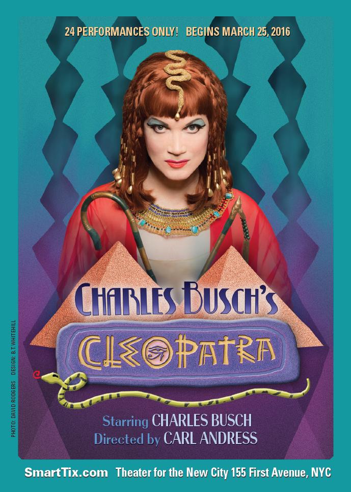 Charles Busch's CLEOPATRA