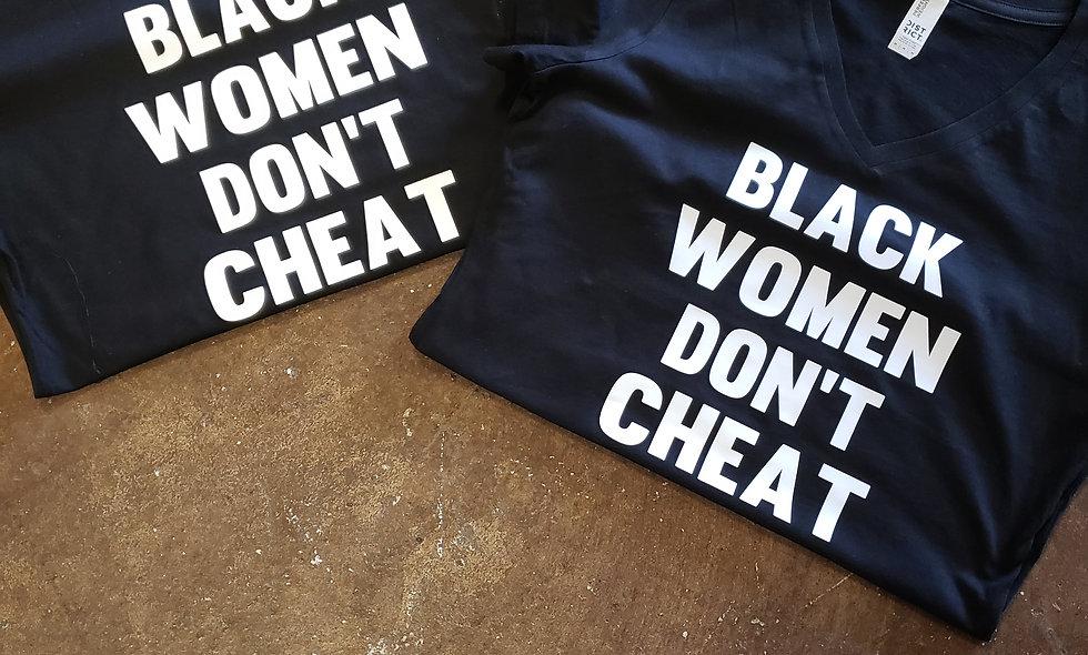Black women don't cheat tee