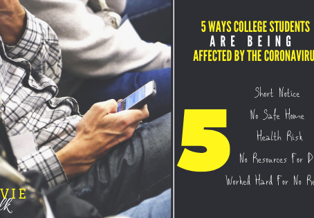 5 Ways College Students Are Being Affected By The Coronavirus