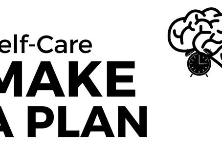 Self Care: What is a Self Care Plan?