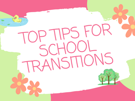 Top Tips for School Transitions