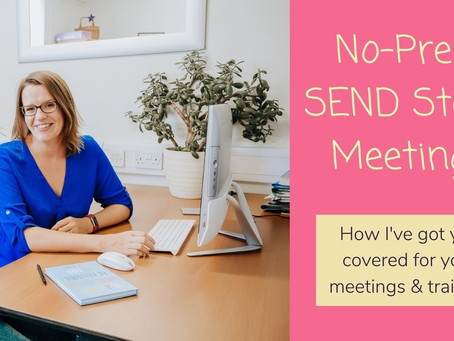 No-Prep SEND staff meetings