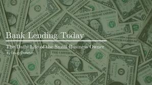 Bank Lending Today
