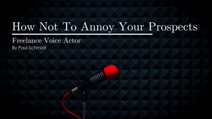 How Not To Annoy Your Prospects