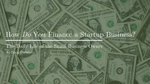 How Do You Finance a Startup Business?