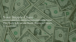Your Supply Chain