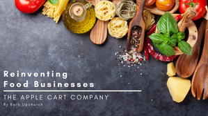 Reinventing Food Businesses