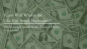 What Will Winter Be Like For Small Businesses?