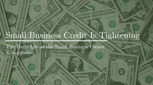 Small Business Credit Is Tightening