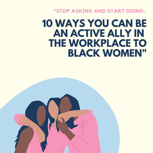 NBCnews.com 'Stop asking and start doing: 10 ways to be an active ally in the workplace to black