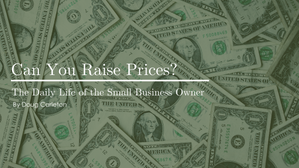 Can You Raise Prices?
