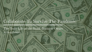 Collaborate To Survive The Pandemic
