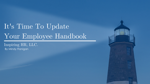 It's Time To Update Your Employee Handbook