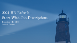 2021 HR Refresh - Start With Job Descriptions
