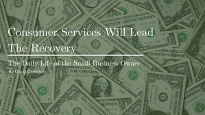 Consumer Services Will Lead The Recovery