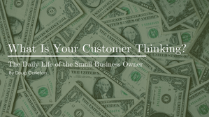 What Is Your Customer Thinking?