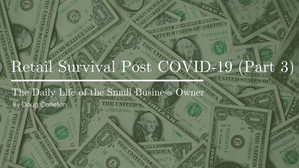 Retail Survival Post COVID-19 (Part 3)