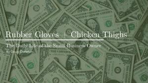 Rubber Gloves + Chicken Thighs