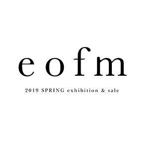 eofm 2019 ss exhibition & sale