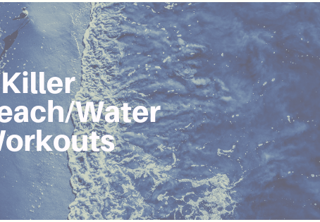 3 Killer Beach/Water Workouts