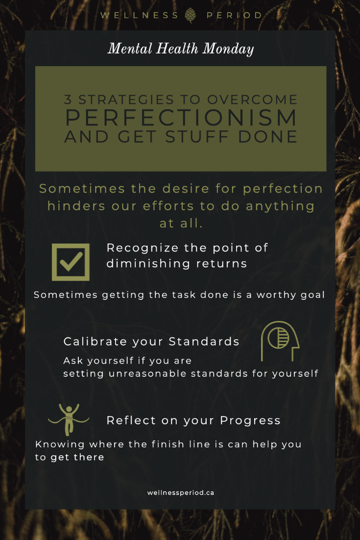 Infograph of 3 strategies offering how to overcome perfectionism and get stuff done