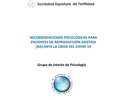 Recomendaciones psicológicas para pacientes de reproducción asistida ante la crisis del COVID-19.