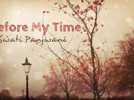 Short Story #2: Before My Time