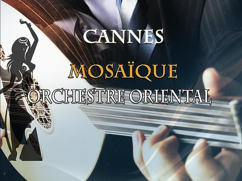Orchestre oriental à Cannes | Mosaïque