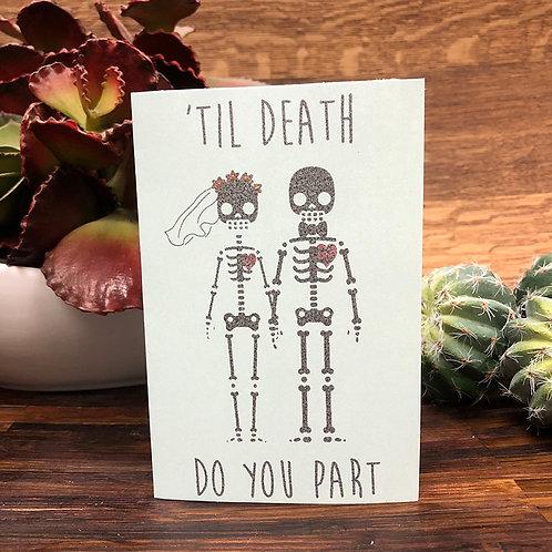 'Til Death Do You Part