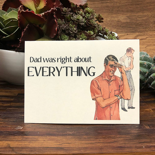 Dad Was Right About Everything