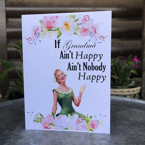 If Grandma Ain't Happy...