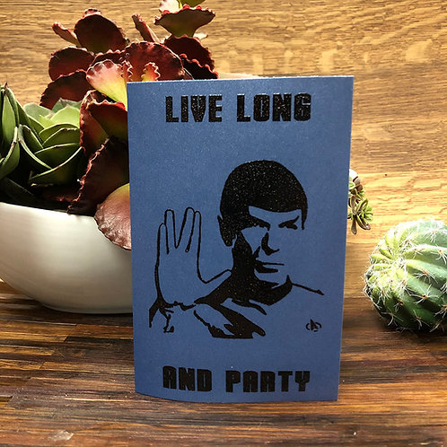 Live Long And Party