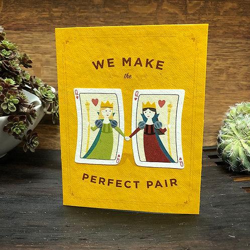 Perfect Pair Queens