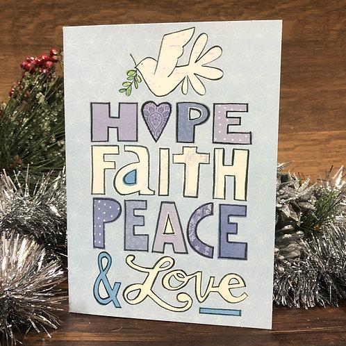 Hope, Faith, Peace & Love