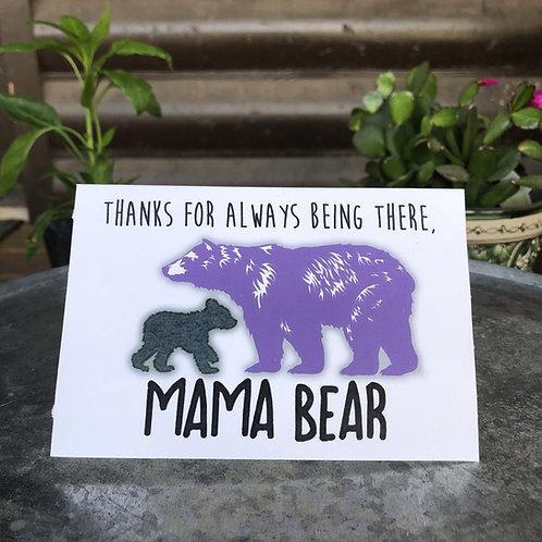 Thanks Mama Bear