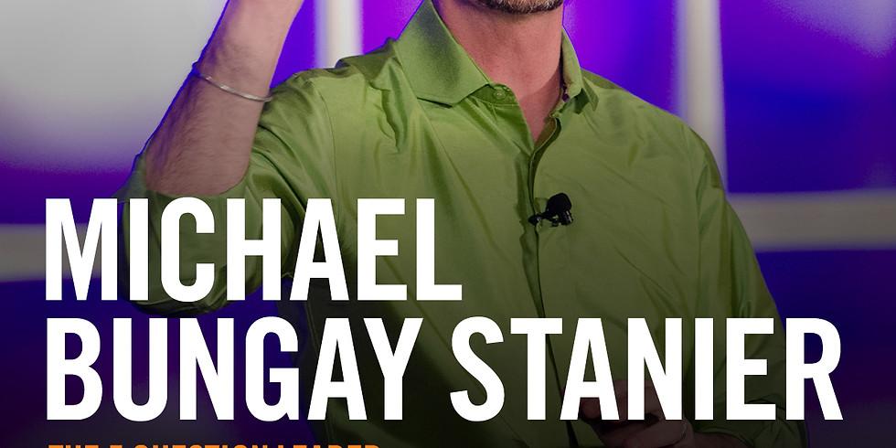 The 5 Question Leader – Michael Bungay Stanier