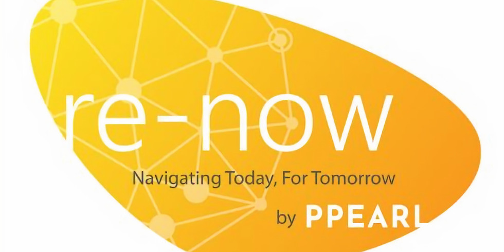 Re-Now Webinars: Navigating Today, For Tomorrow (Webinar 2)