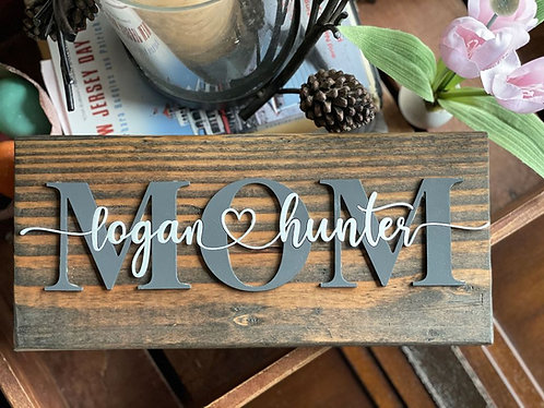 Custom Mother's or Father's Day Sign