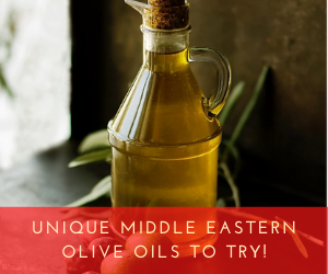Unique Middle Eastern Olive Oils to Try