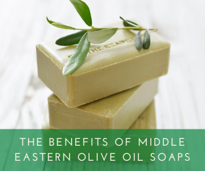 The Many Benefits of Middle Eastern Olive Oil Spoap