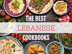 The Best Lebanese Cookbooks in English!