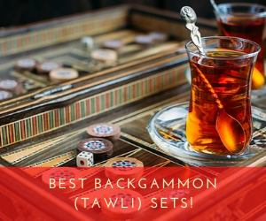 Best Turkish Backgammon Sets
