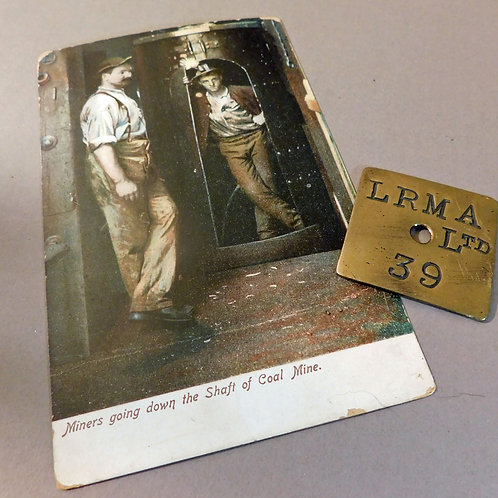 Coal Miners ~A Brass Badge and A Post Card