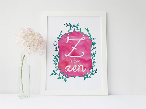 Z is for Zen - Signed 8x10 Print
