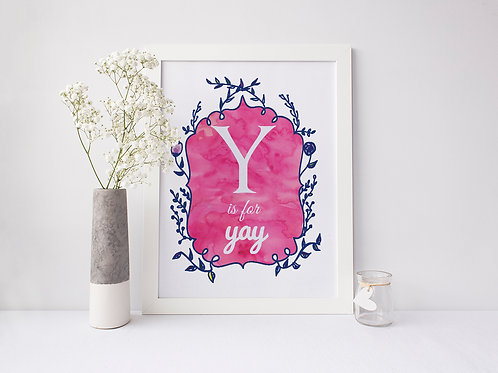 Y is for Yay! - Signed 8x10 Print