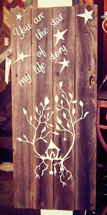 """""""You are the star"""" on reclaimed wood"""