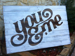 You & Me on reclaimed wood